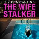 The Wife Stalker Audiobook