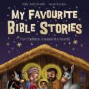 My Favourite Bible Stories Audiobook