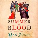 Summer of Blood: The Peasants' Revolt of 1381 Audiobook