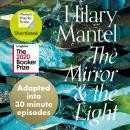 The Mirror and the Light: An Adaptation in 30 Minute Episodes Audiobook
