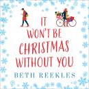 It Won't be Christmas Without You Audiobook