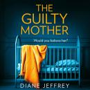 The Guilty Mother Audiobook