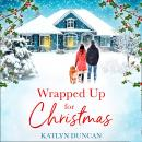 Wrapped Up for Christmas Audiobook
