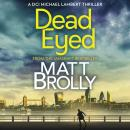 Dead Eyed Audiobook