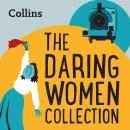 The Daring Women Collection: For ages 7-11 Audiobook