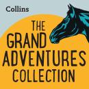The Grand Adventures Collection: For ages 7-11 Audiobook