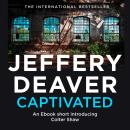Captivated: A Colter Shaw Short Story Audiobook