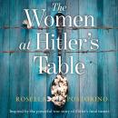 The Women at Hitler's Table Audiobook
