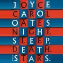 Night. Sleep. Death. The Stars. Audiobook