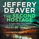 The Second Hostage: A Colter Shaw Short Story Audiobook