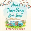 Aria's Travelling Book Shop Audiobook