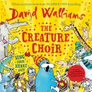 The Creature Choir Audiobook