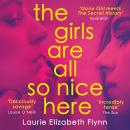 The Girls Are All So Nice Here Audiobook