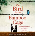 The Bird in the Bamboo Cage Audiobook
