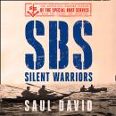 SBS – Silent Warriors: The Authorised Wartime History Audiobook