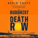 The Buddhist on Death Row Audiobook