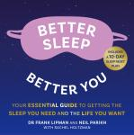 Better Sleep, Better You: Your no stress guide for getting the sleep you need, and the life you want Audiobook