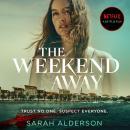 The Weekend Away Audiobook