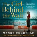 The Girl Behind the Wall Audiobook