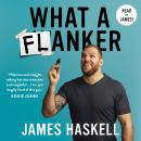 What a Flanker, James Haskell