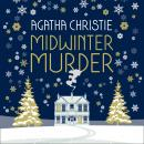 MIDWINTER MURDER: Fireside Mysteries from the Queen of Crime Audiobook