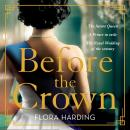 Before the Crown Audiobook