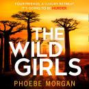 The Wild Girls Audiobook