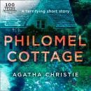 Philomel Cottage: An Agatha Christie Short Story Audiobook