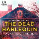 The Dead Harlequin: An Agatha Christie Short Story Audiobook