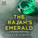 The Rajah's Emerald: An Agatha Christie Short Story Audiobook