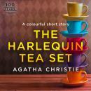 The Harlequin Tea Set: An Agatha Christie Short Story Audiobook