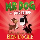 Mr Dog and a Deer Friend Audiobook