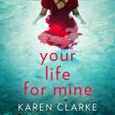 Your Life for Mine Audiobook