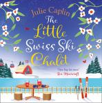 Little Swiss Ski Chalet, Julie Caplin