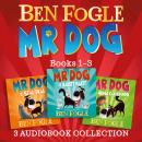 Mr Dog 3-book Audio Collection: Mr Dog and the Rabbit Habit, Mr Dog and the Seal Deal, Mr Dog and a  Audiobook