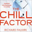 The Chill Factor: Suspense and Espionage in Cold War Iceland Audiobook