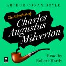 The Adventure Of Charles Augustus Milverton: A Sherlock Holmes Adventure Audiobook