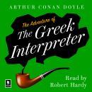 The Adventure of the Greek Interpreter: A Sherlock Holmes Adventure Audiobook
