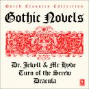 Quick Classics Collection: Gothic: Turn of the Screw, Dracula, The Strange Case of Dr Jekyll & Mr Hyde, Robert Louis Stevenson, Henry James, Bram Stoker