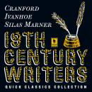 Quick Classics Collection: 19th-Century Writers: Cranford, Ivanhoe, Silas Marner Audiobook