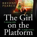 The Girl on the Platform Audiobook