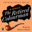 The Adventure of the Retired Colourman: A Sherlock Holmes Adventure Audiobook