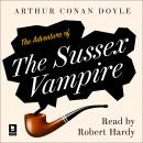 The Adventure of the Sussex Vampire: A Sherlock Holmes Adventure Audiobook