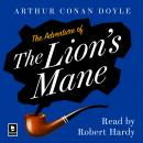 The Adventure of the Lion's Mane: A Sherlock Holmes Adventure Audiobook
