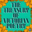 The Treasury of Victorian Poetry Audiobook