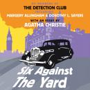 Six Against the Yard Audiobook