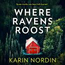 Where Ravens Roost Audiobook