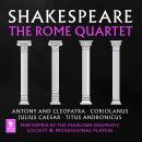 Shakespeare: The Rome Quartet: Antony and Cleopatra, Coriolanus, Julius Caesar, Titus Andronicus Audiobook