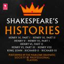 Shakespeare: The Histories: Henry IV Part I, Henry IV Part II, Henry V, Henry VI Part I, Henry VI Pa Audiobook