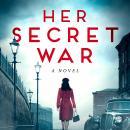 Her Secret War Audiobook